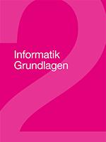 Informatik Grundlagen